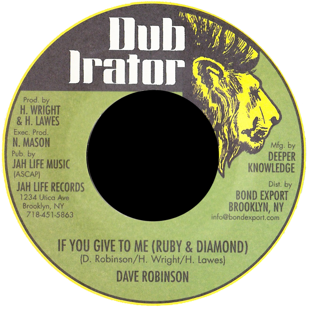 "Image of Dave Robinson - If You Give To Me (Ruby & Diamond) 7"" (Dub Irator)"