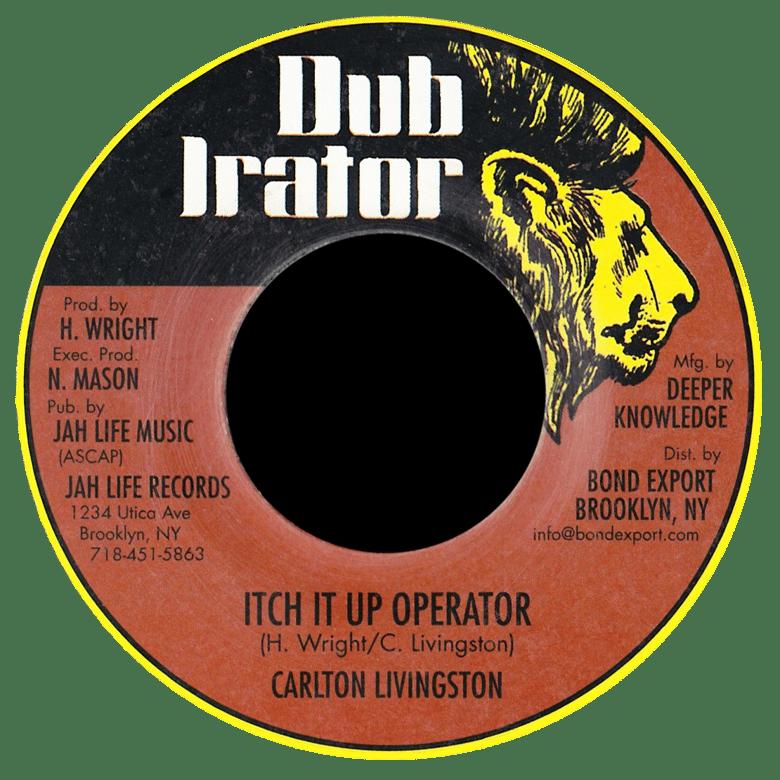 "Image of Carlton Livingston - Itch It Up Operator 7"" (Dub Irator)"