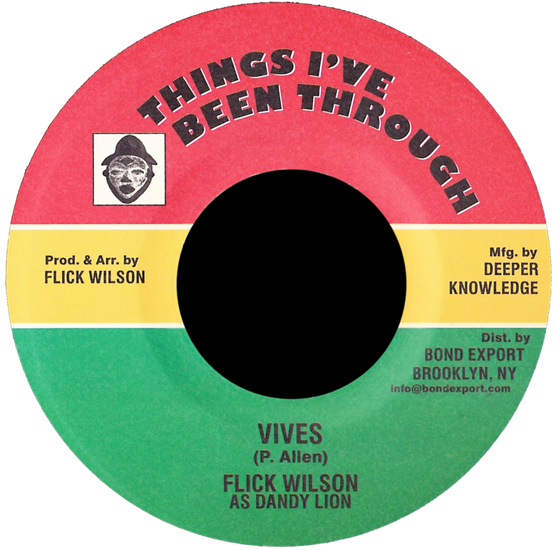 "Image of Flick Wilson (as Dandy Lion) - Vives 7"" (Things I've Been Through)"