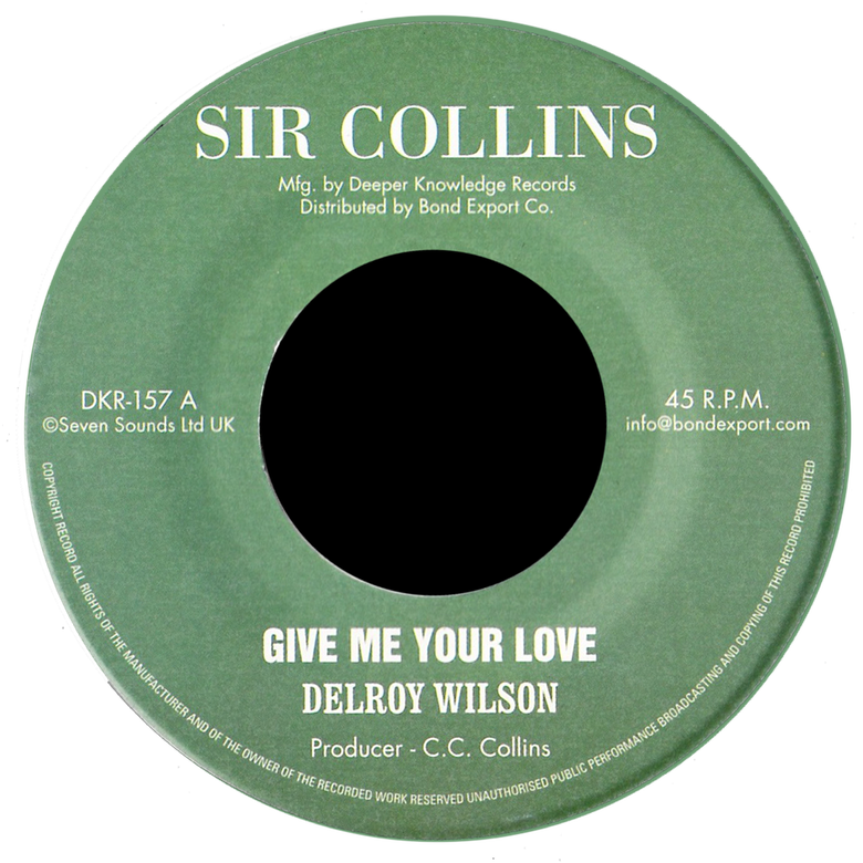"Image of Delroy Wilson - Give Me Your Love 7"" (Sir Collins)"
