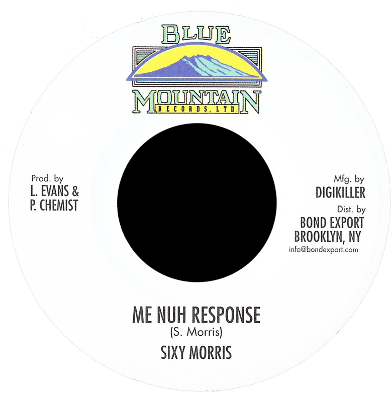 "Image of Sixy Morris - Me Nuh Response 7"" (Blue Mountain)"