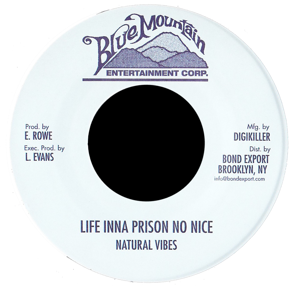 """Image of Natural Vibes - Life Inna Prison No Nice 7"""" (Blue Mountain)"""
