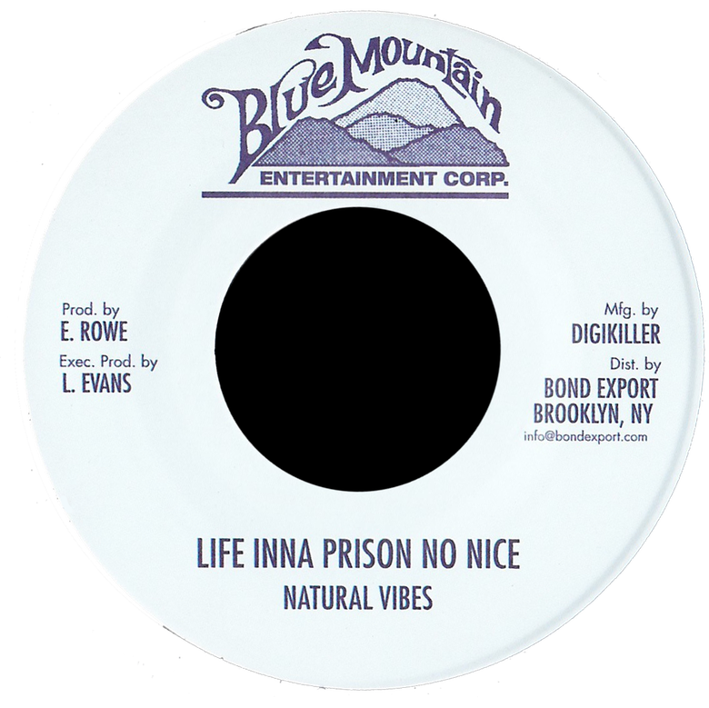 "Image of Natural Vibes - Life Inna Prison No Nice 7"" (Blue Mountain)"