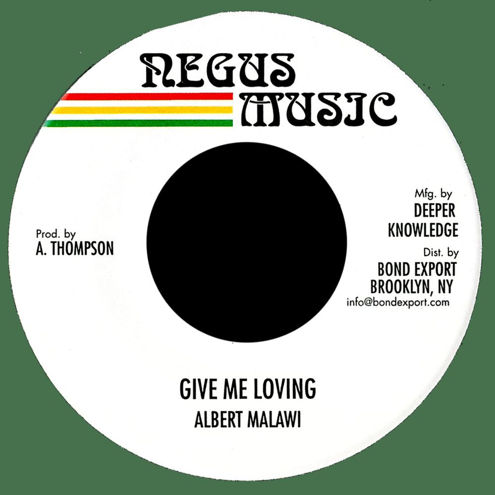 "Image of Albert Malawi - Give Me Loving 7"" (Negus Music)"