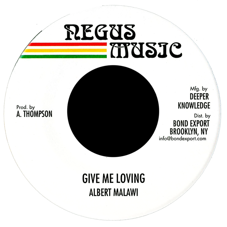 "Image of Albert Malawi - Give Me Loving 7"" (Negus Music)"