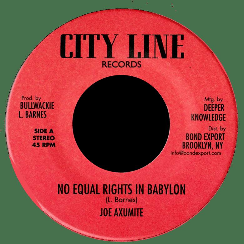 "Image of Joe Axumite - No Equal Rights in Babylon 7"" (City Line)"