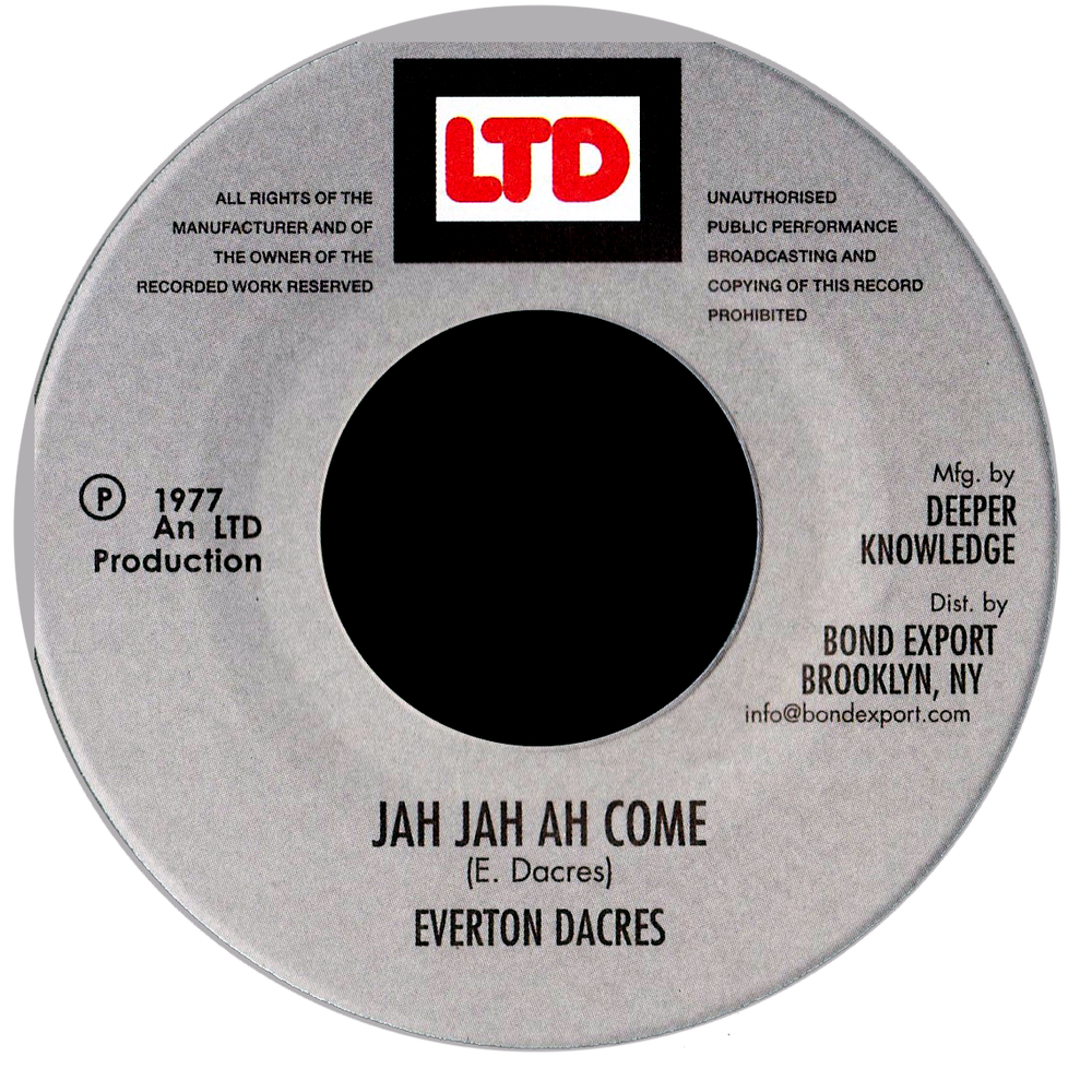 "Image of Everton Dacres - Jah Jah Ah Come 7"" (LTD)"