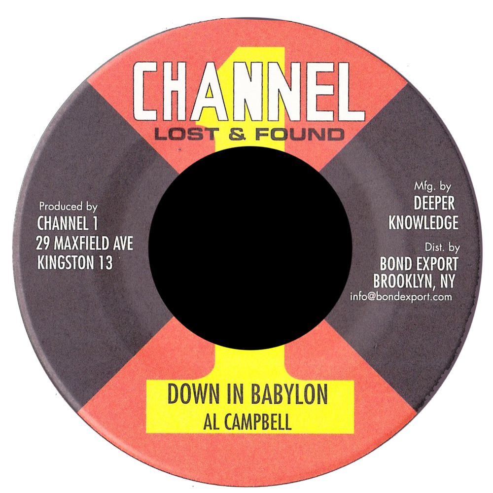 "Image of Al Campbell - Down in a Babylon 7"" (Channel 1)"