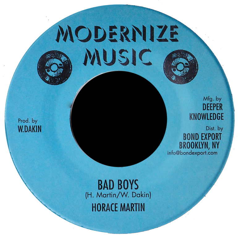 "Image of Horace Martin - Bad Boys 7"" (Modernize Music)"