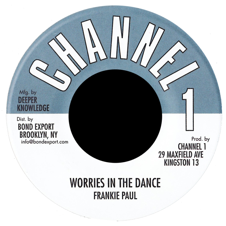"Image of Frankie Paul - Worries in the Dance 7"" (Channel 1)"