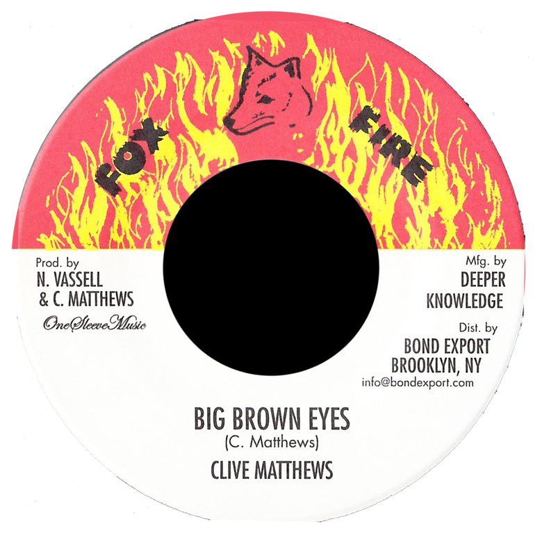"Image of Clive Matthews - Big Brown Eyes 7"" (Fox Fire)"