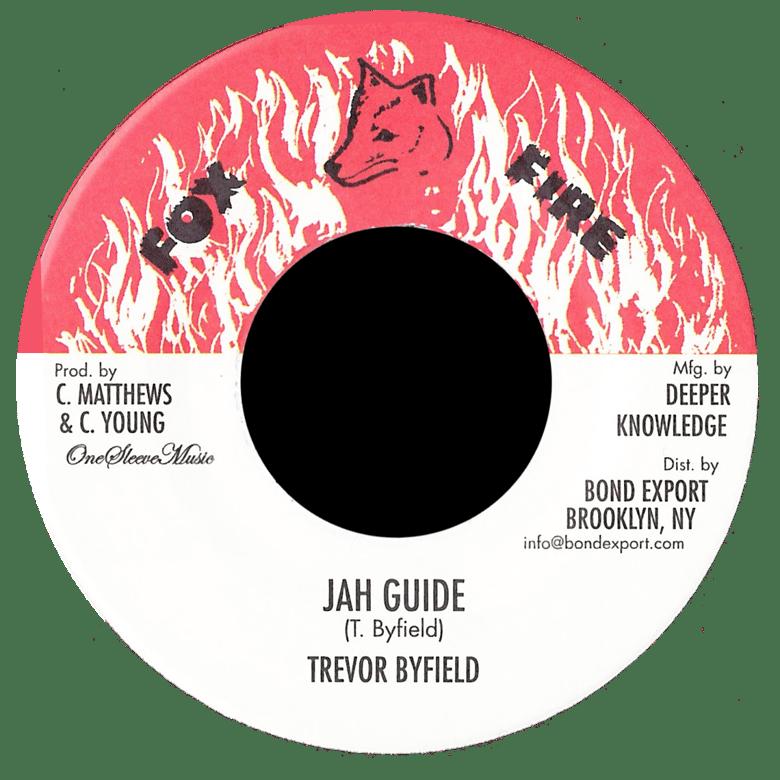 "Image of Trevor Byfield - Jah Guide 7"" (Fox Fire)"