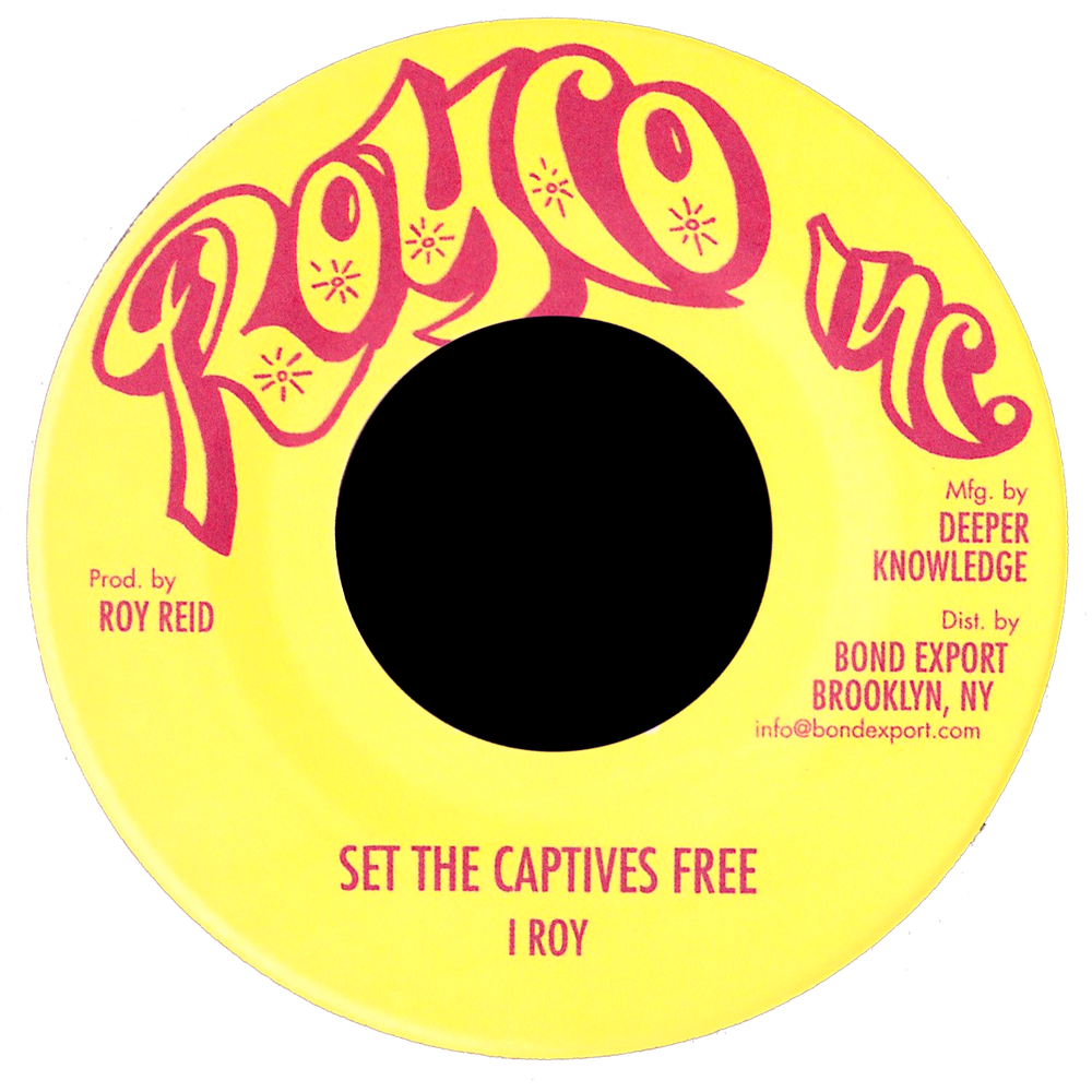 "Image of I Roy - Set the Captives Free / Bubbling Jug 7"" (Royco Inc.)"