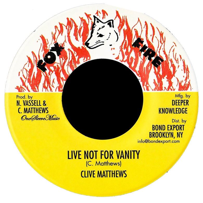 "Image of Clive Matthews - Live Not For Vanity 7"" (Fox Fire)"