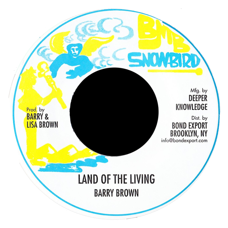 "Image of Barry Brown - Land of the Living 7"" (Snowbird)"