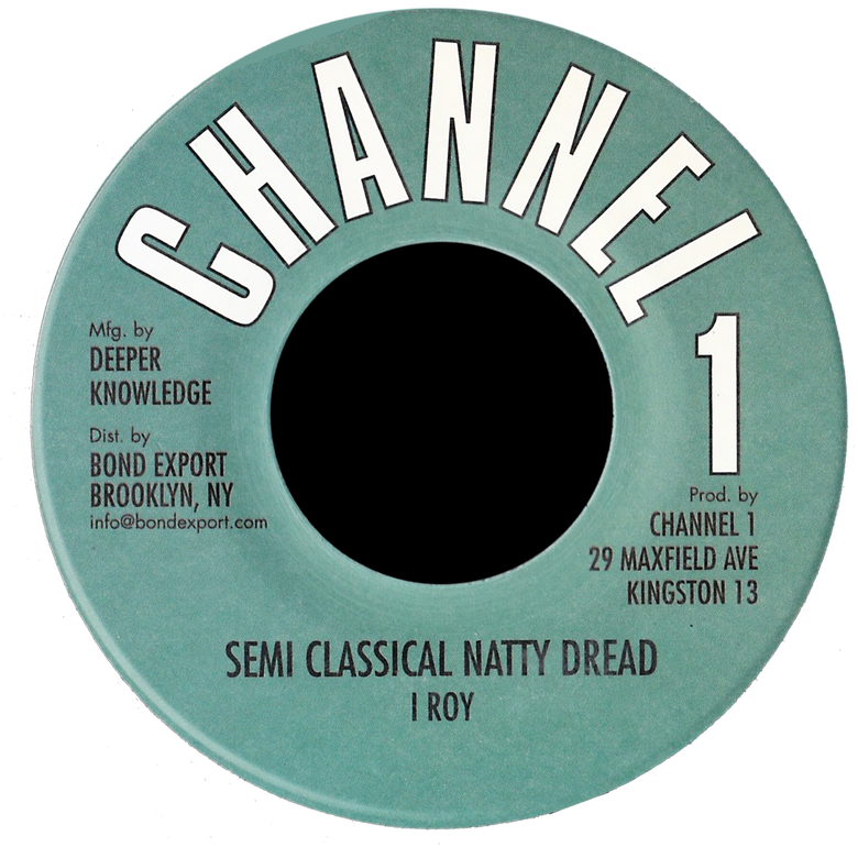 "Image of I Roy / Revolutionaries - Semi Classical Natty Dread / Drastic 7"" (Channel 1)"