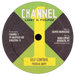 """Image of Patrick Andy - Self Control / Join Me 10"""" (Channel 1)"""