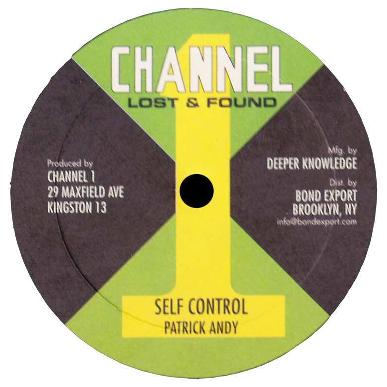 "Image of Patrick Andy - Self Control / Join Me 10"" (Channel 1)"