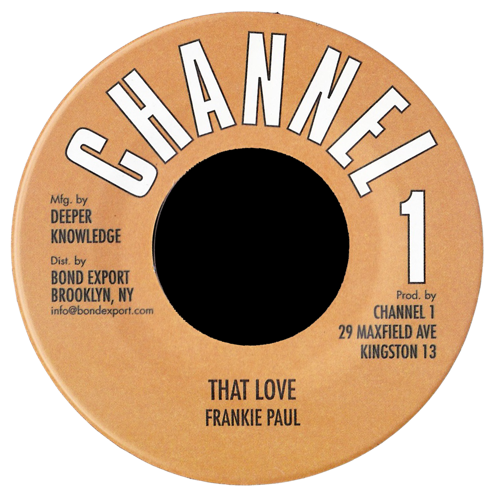 "Image of Frankie Paul - That Love 7"" (Channel 1)"
