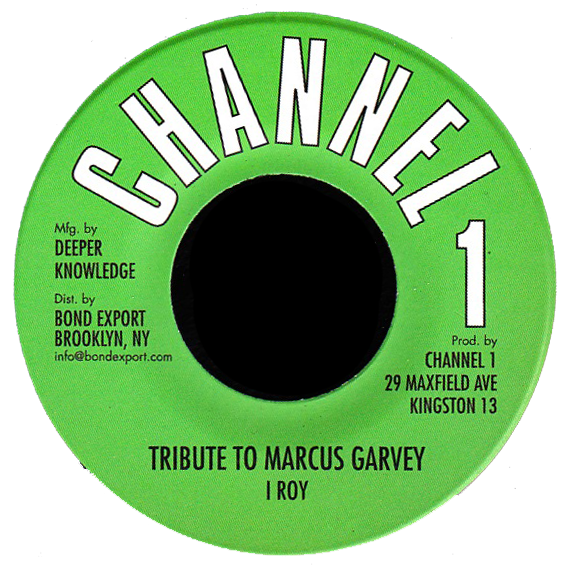"""Image of I Roy - Tribute to Marcus Garvey 7"""" (Channel 1)"""