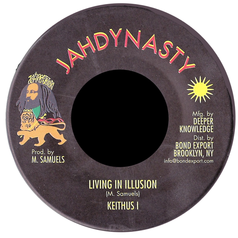 "Image of Keithus I - Living In Illusion 7"" (Jah Dynasty)"