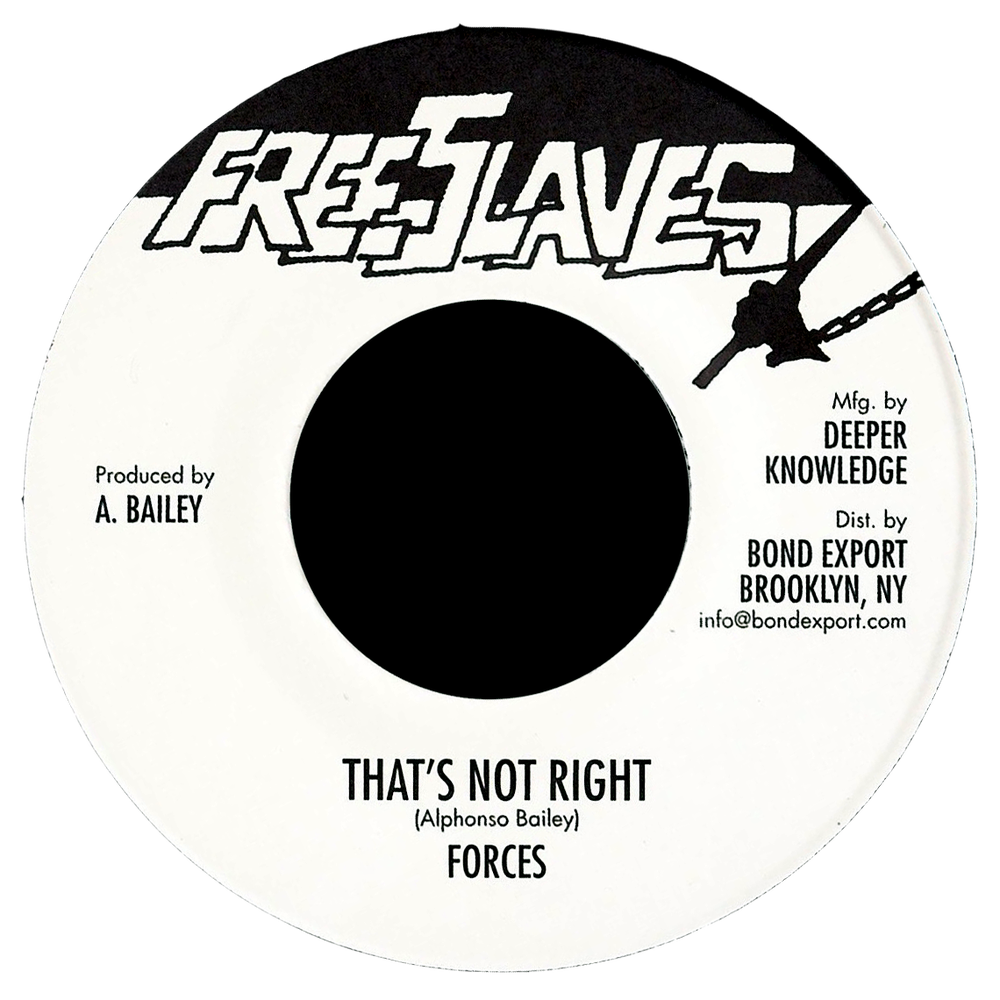 """Image of Forces - That's Not Right 7"""" (Free Slaves)"""