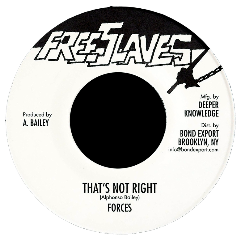 "Image of Forces - That's Not Right 7"" (Free Slaves)"