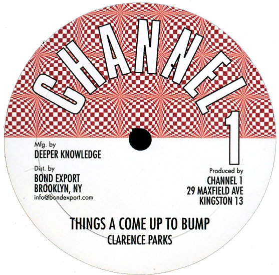 "Image of Clarence Parks - Things a Come Up To Bump 10"" (Channel 1)"