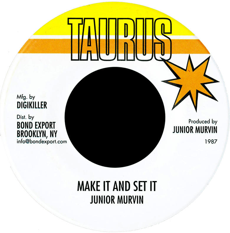 "Image of Junior Murvin - Make It and Set It 7"" (Taurus)"