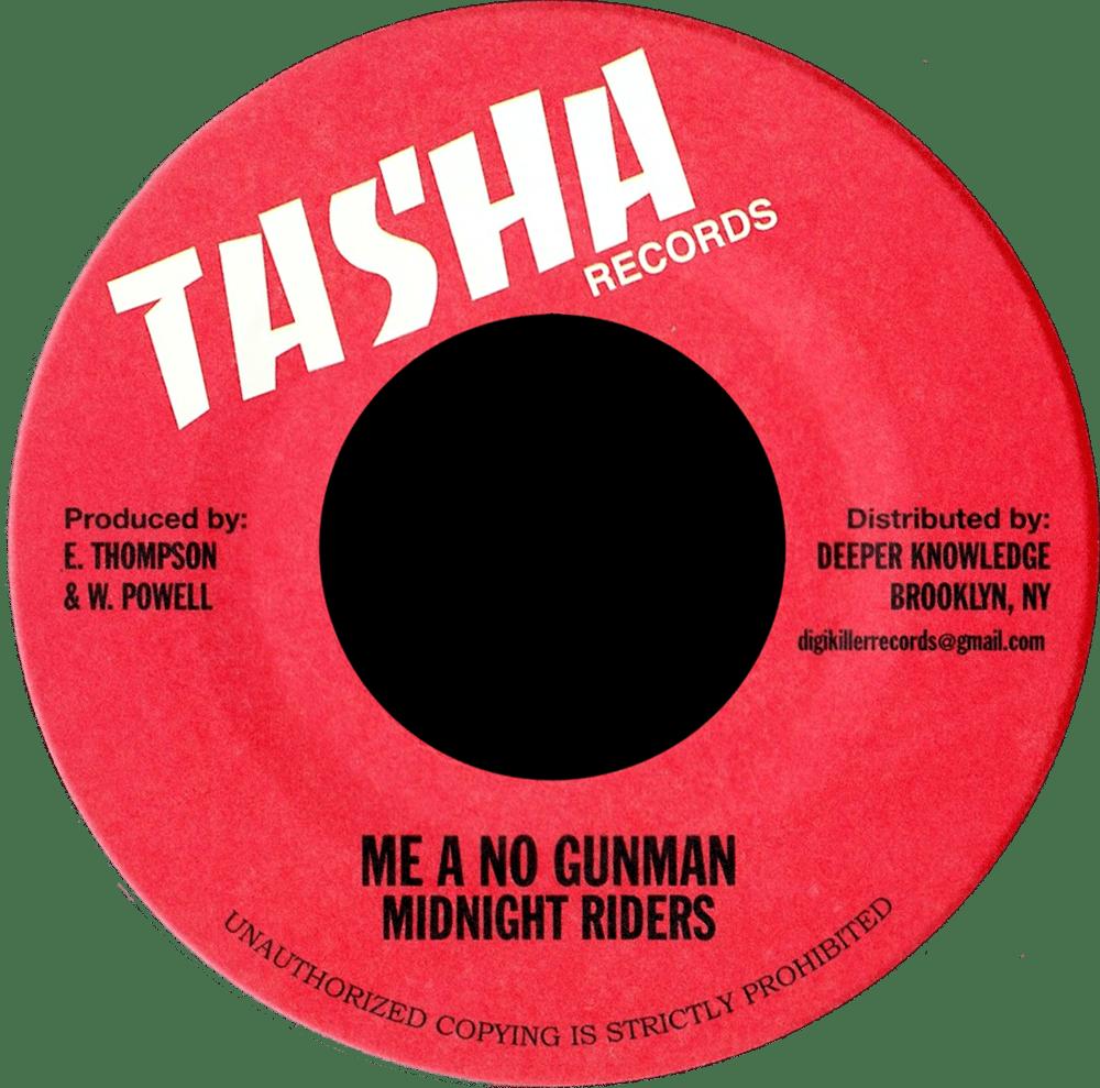 "Image of Midnight Riders - Me a No Gunman 7"" (Tasha)"