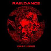 Image of Raindance - Weathered