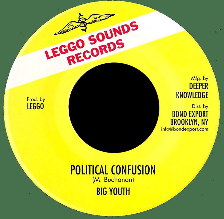 "Image of Big Youth - Political Confusion 7"" (Leggo Sounds)"