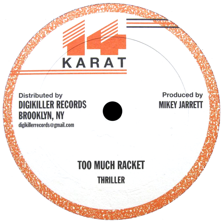 "Image of Thriller / Wayne Jarrett - Too Much Racket / Nice & Easy 12"" (14 Karat)"