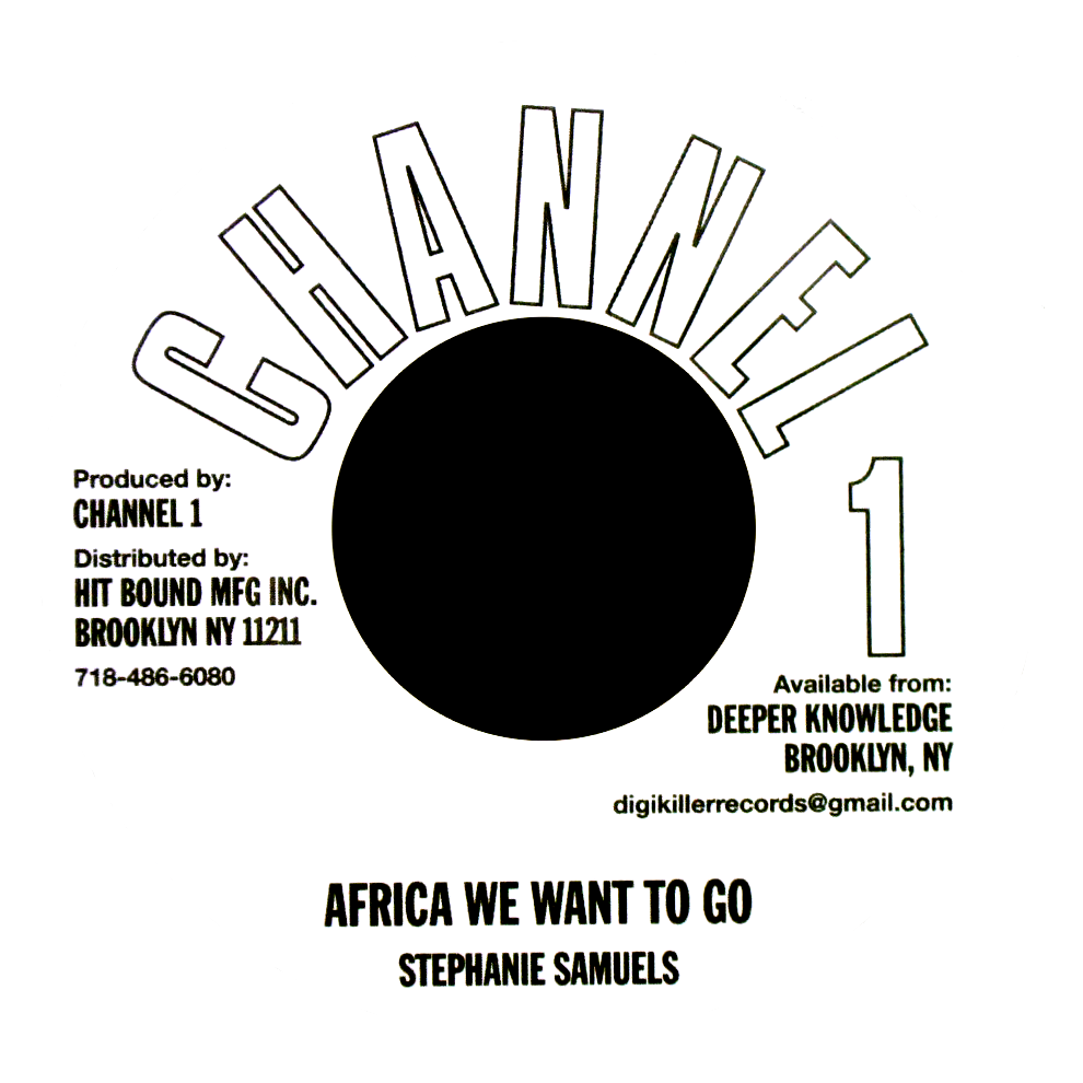"Image of Stephanie Samuels - Africa We Want To Go 7"" (Channel 1)"