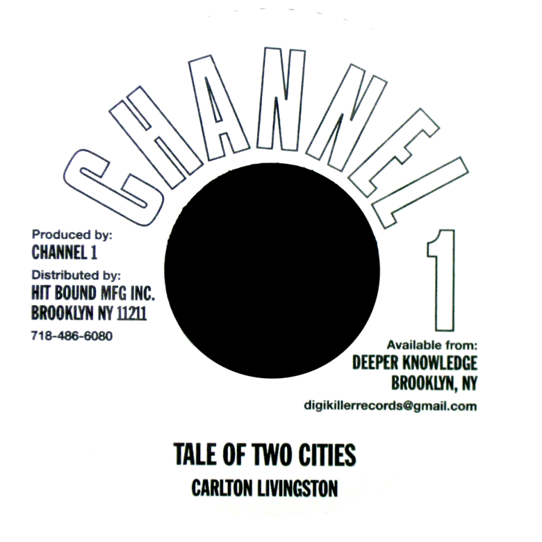 "Image of Carlton Livingston - Tale of Two Cities 7"" (Channel 1)"