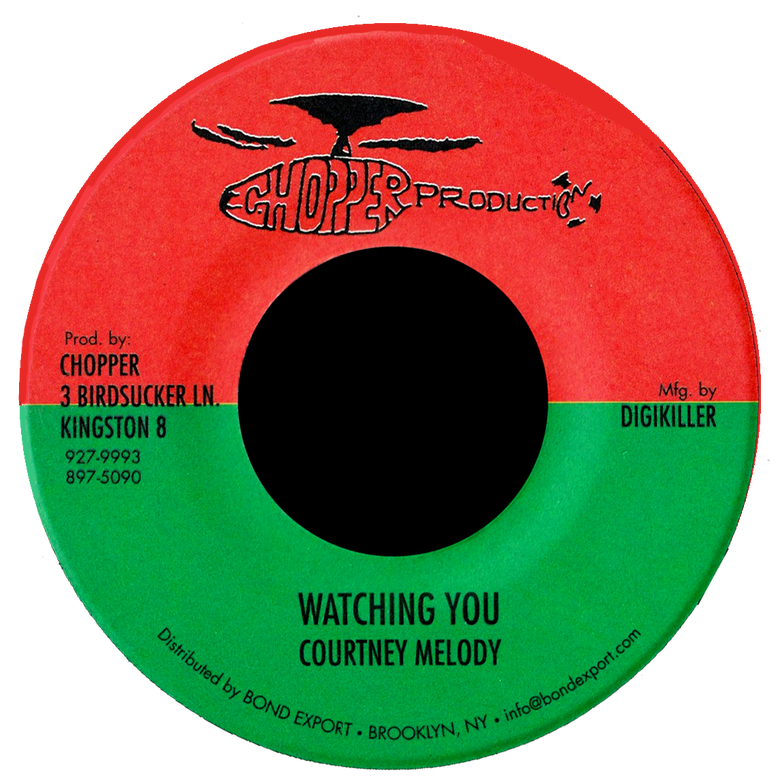 "Image of Courtney Melody - Watching You 7"" (Chopper Productions)"