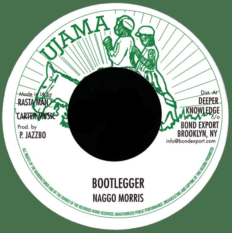 """Image of Naggo Morris - Bootlegger 7"""" (Ujama)"""