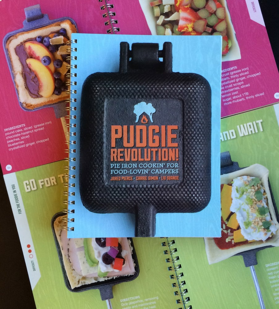Image of PUDGIE REVOLUTION! Pie Iron Cookin' for Food Lovin' Campers Cookbook