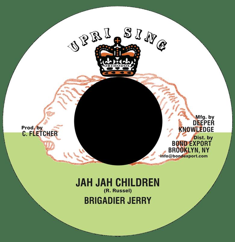 "Image of Brigadier Jerry - Jah Jah Children 7"" (Uprising)"