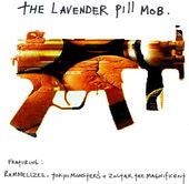 Image of The Lavender Pill Mob Cd 15 Tracks