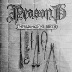 "Image of PEASANT Imprisoned At Birth 7"""