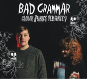 Image of Bad Grammar - Clown/Who's Yer Mate