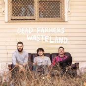 Image of Dead Farmers - Wasteland LP