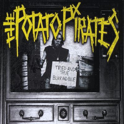 """Image of The Potato Pirates """"Tried and True Black and Blue"""" CD"""