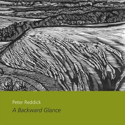 Image of Peter Reddick A Backward Glance