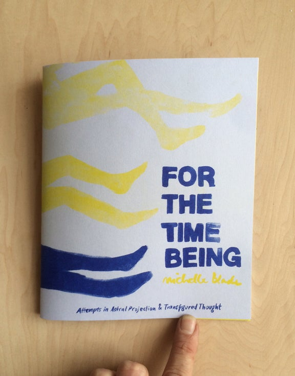 Image of For the Time Being by Michelle Blade