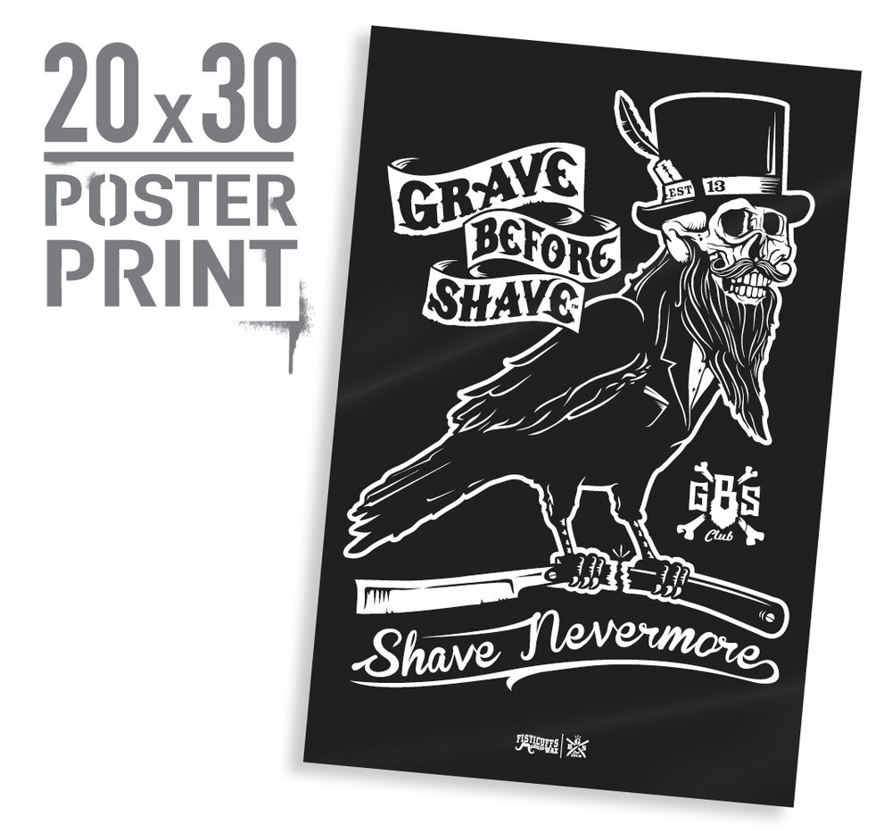 Image of GBS Shave Nevermore Poster print