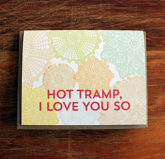 Image of hot tramp, i love you so-doily
