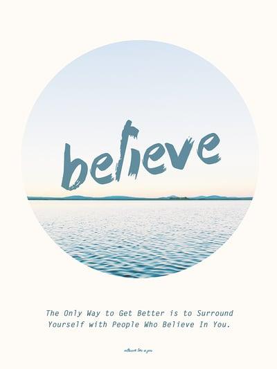 Image of BELIEVE IN YOU – UV Fine Art Print