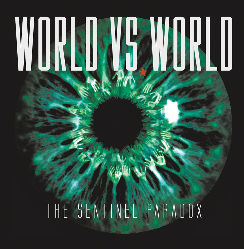Image of WORLD Vs WORLD - THE SENTINEL PARADOX